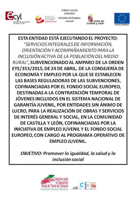 EL COLECTIVO TIERRA DE CAMPOS RECIBE EL APOYO DEL SERVICIO PÚBLICO DE EMPLEO DE CASTILLA Y LEÓN Y EL FONDO SOCIAL EUROPEO PARA LA CONTRATACIÓN TEMPORAL DE DOS JÓVENES INCLUIDAS EN EL SISTEMA NACIONAL DE GARANTÍA JUVENIL